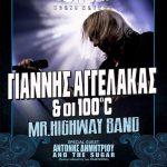 Γιάννης Αγγελάκας και οι 100°C Opening act Mr. Highway Band